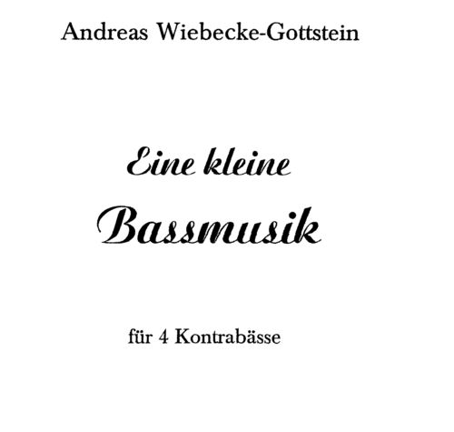 "Andreas Wiebecke-Gottstein: ""A Little Bassmusic"" pdf-file"