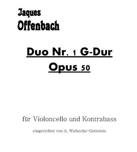 "Jacques Offenbach: ""Duo Nr. 1 G-Dur Opus 50"" pdf-file"