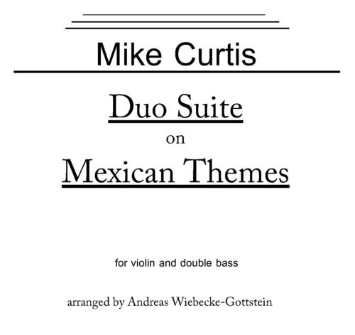 "Mike Curtis: ""Duo Suite on Mexican Themes"" (Vle+Kb) als pdf"