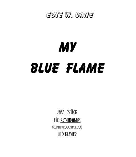 "Edie W. Cane: ""My Blue Flame"" pdf-file"