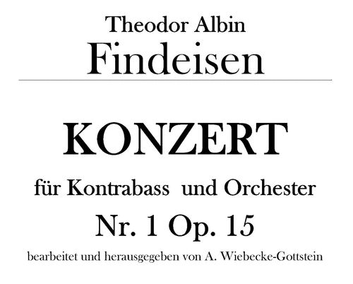 Th. A. Findeisen: Concerto for Double Bass and Orchestra No 1 Op. 15 pdf-file