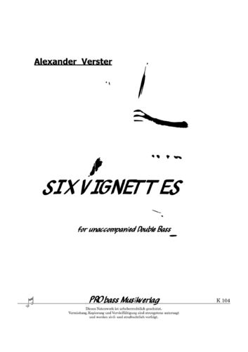 Alexander Verster: Six Vignettes for unaccompanied double bass